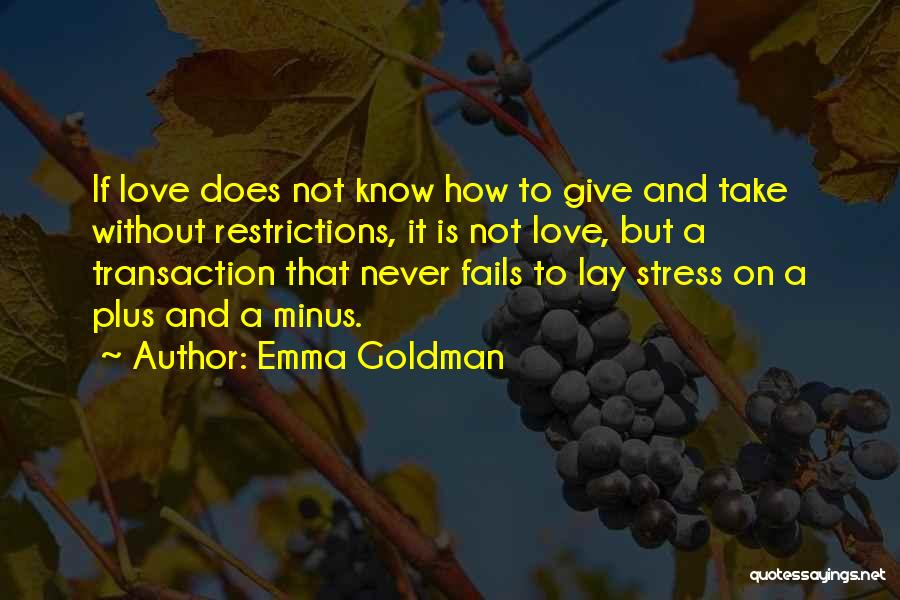 If Love Fails Quotes By Emma Goldman