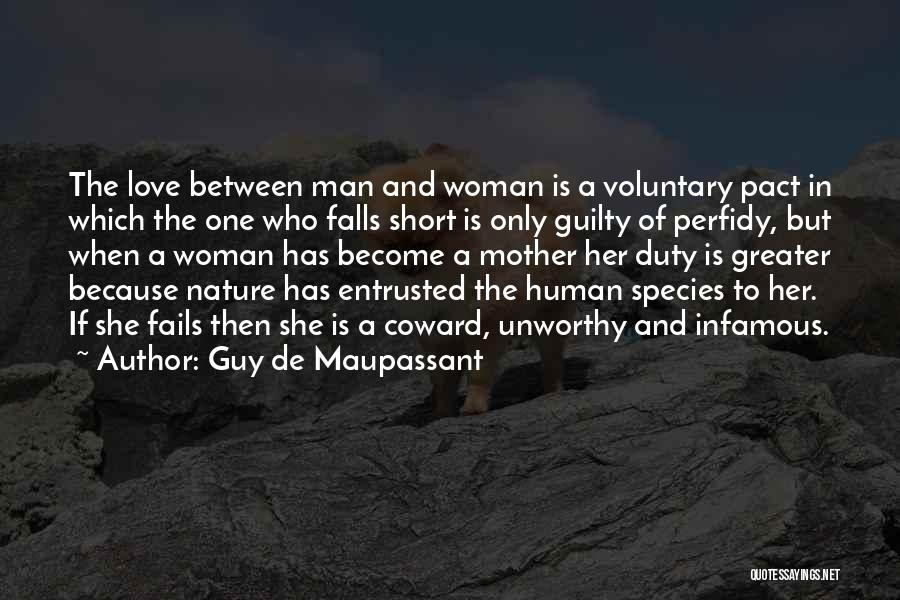 If Love Fails Quotes By Guy De Maupassant