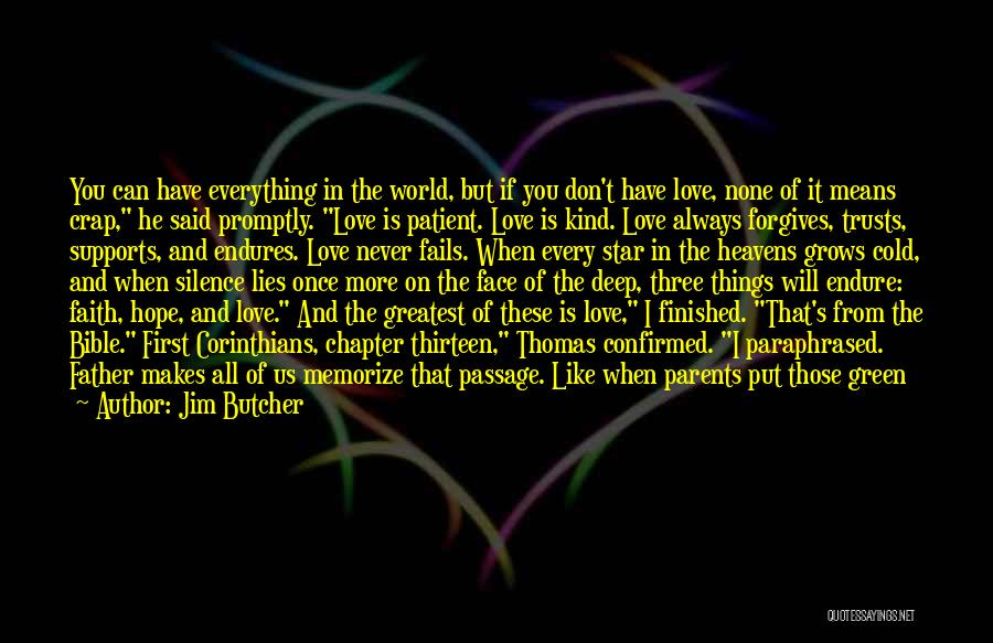 If Love Fails Quotes By Jim Butcher