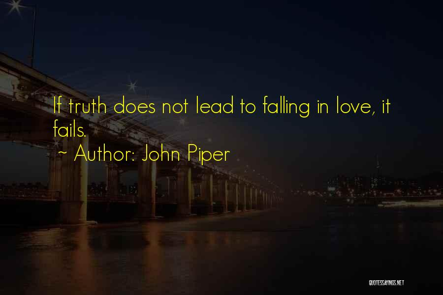 If Love Fails Quotes By John Piper