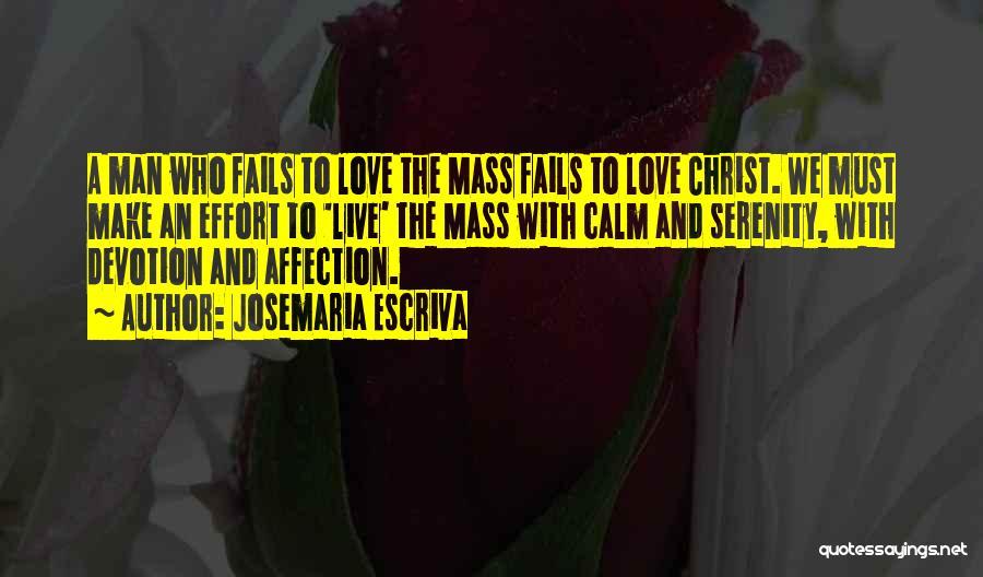 If Love Fails Quotes By Josemaria Escriva