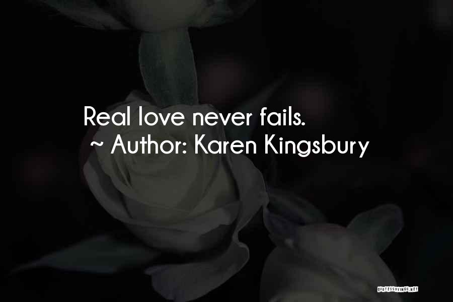 If Love Fails Quotes By Karen Kingsbury