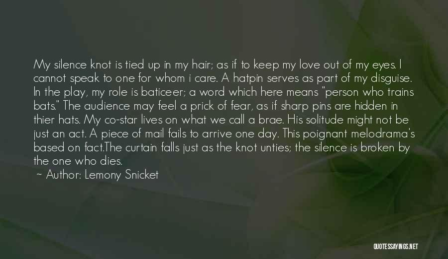 If Love Fails Quotes By Lemony Snicket