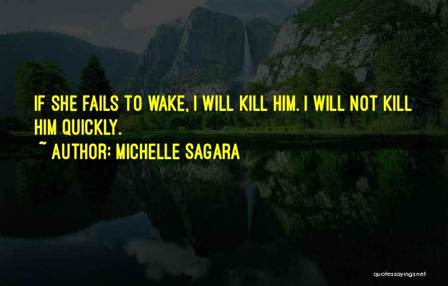 If Love Fails Quotes By Michelle Sagara