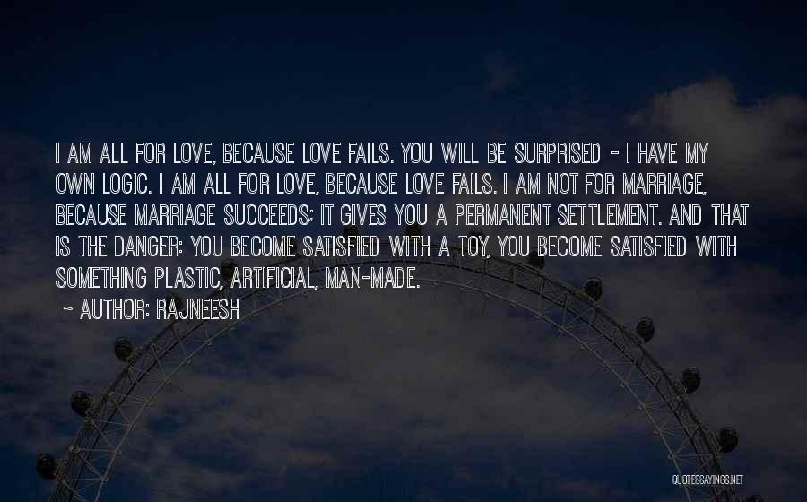 If Love Fails Quotes By Rajneesh