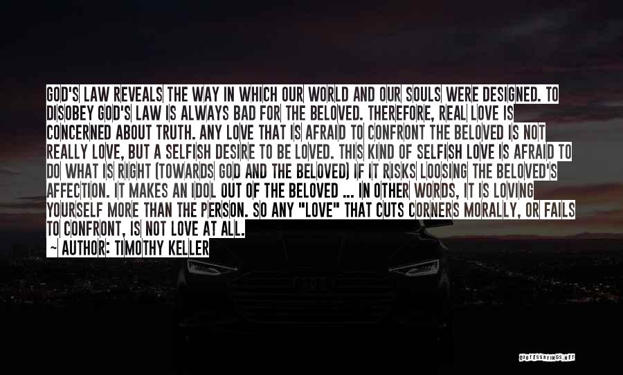 If Love Fails Quotes By Timothy Keller