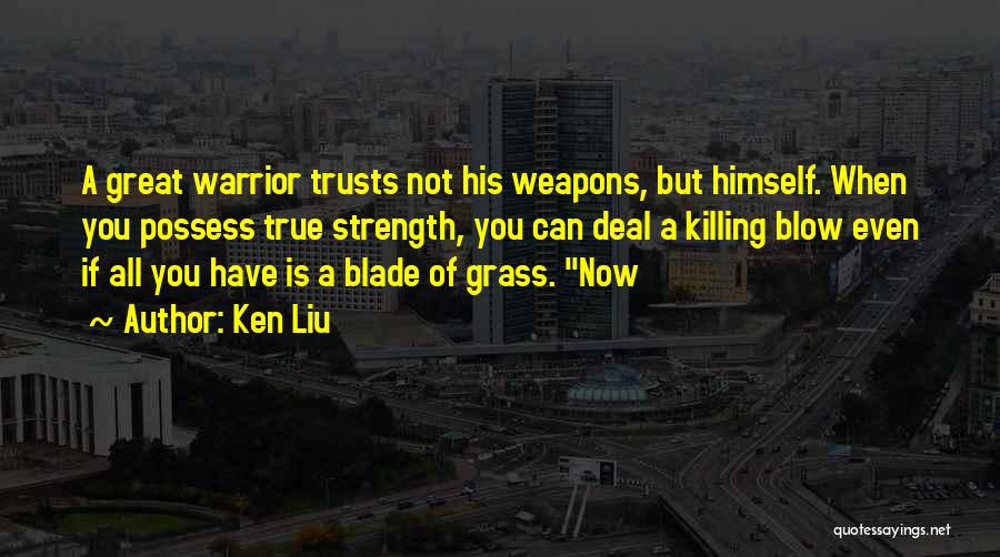 If Not Now When Quotes By Ken Liu