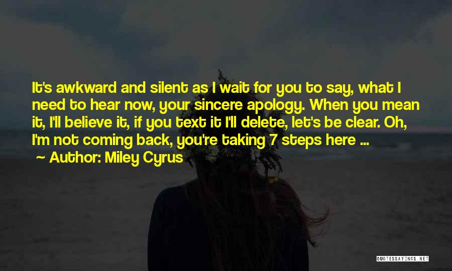 If Not Now When Quotes By Miley Cyrus