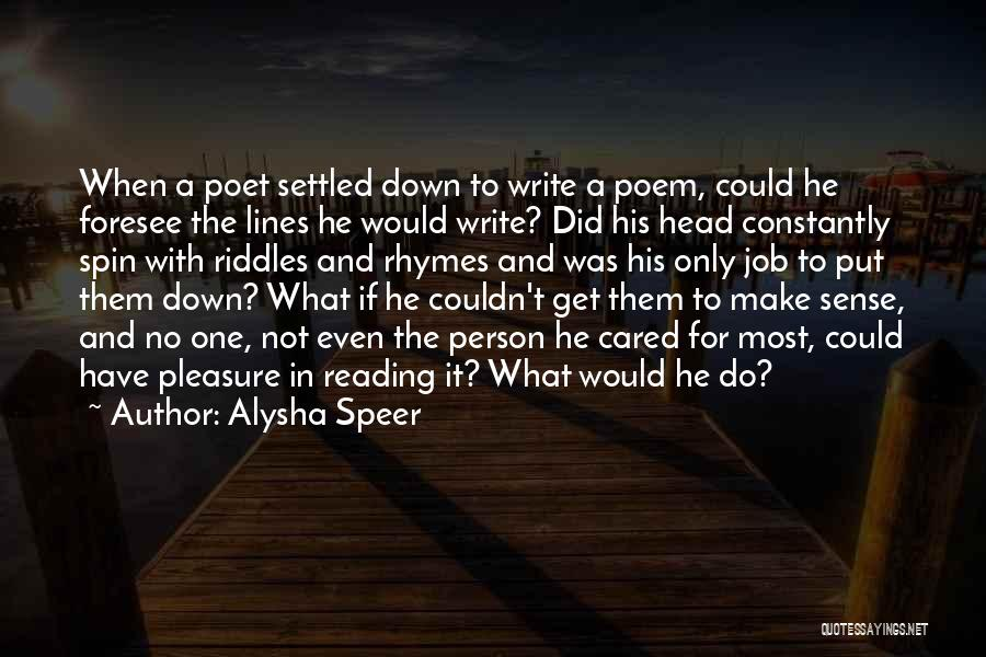 If Only He Cared Quotes By Alysha Speer
