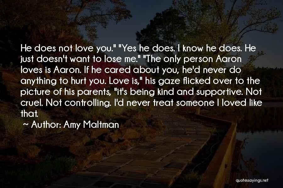 If Only He Cared Quotes By Amy Maltman