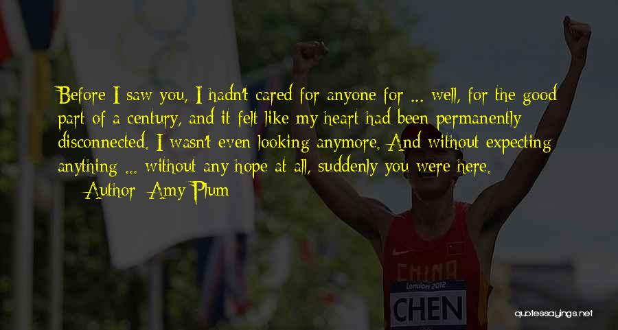 If Only He Cared Quotes By Amy Plum