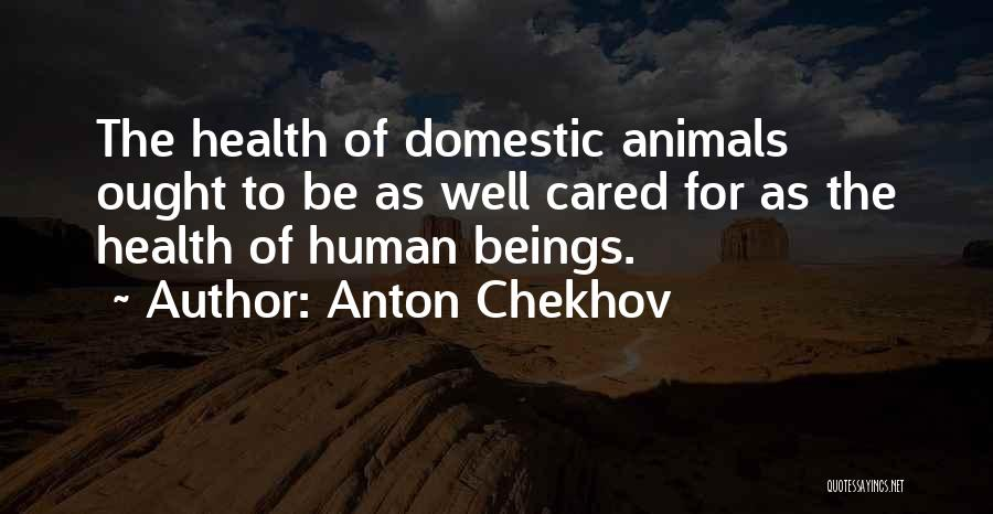 If Only He Cared Quotes By Anton Chekhov