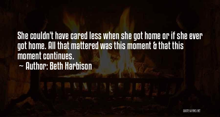 If Only He Cared Quotes By Beth Harbison