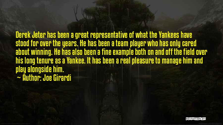 If Only He Cared Quotes By Joe Girardi