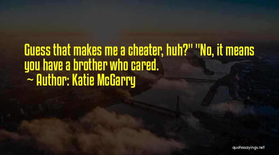 If Only He Cared Quotes By Katie McGarry