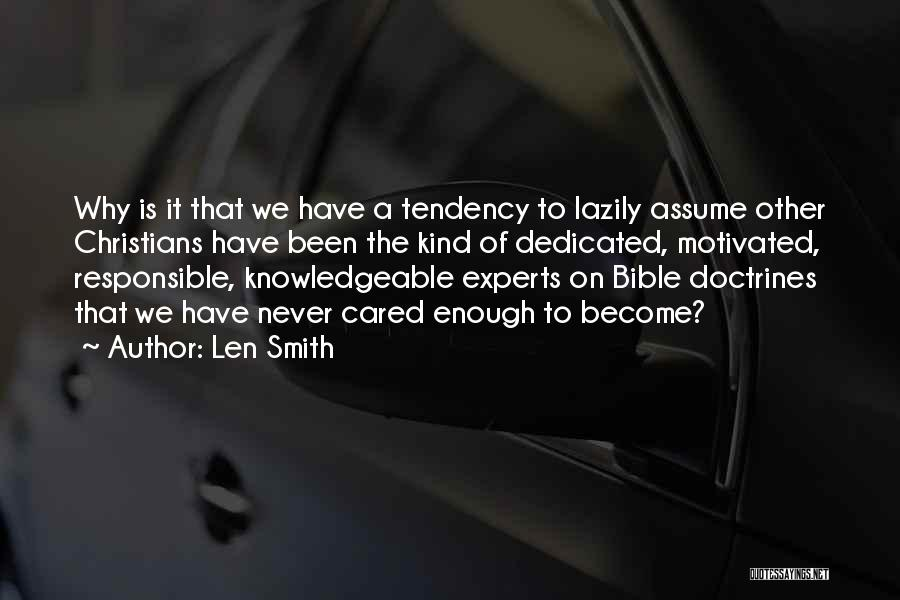 If Only He Cared Quotes By Len Smith