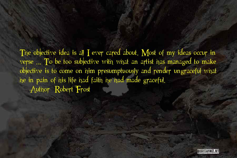 If Only He Cared Quotes By Robert Frost