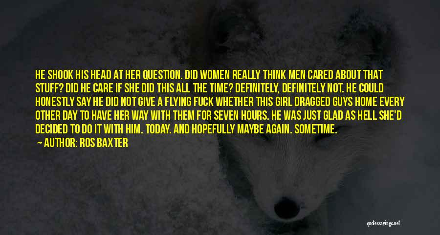 If Only He Cared Quotes By Ros Baxter
