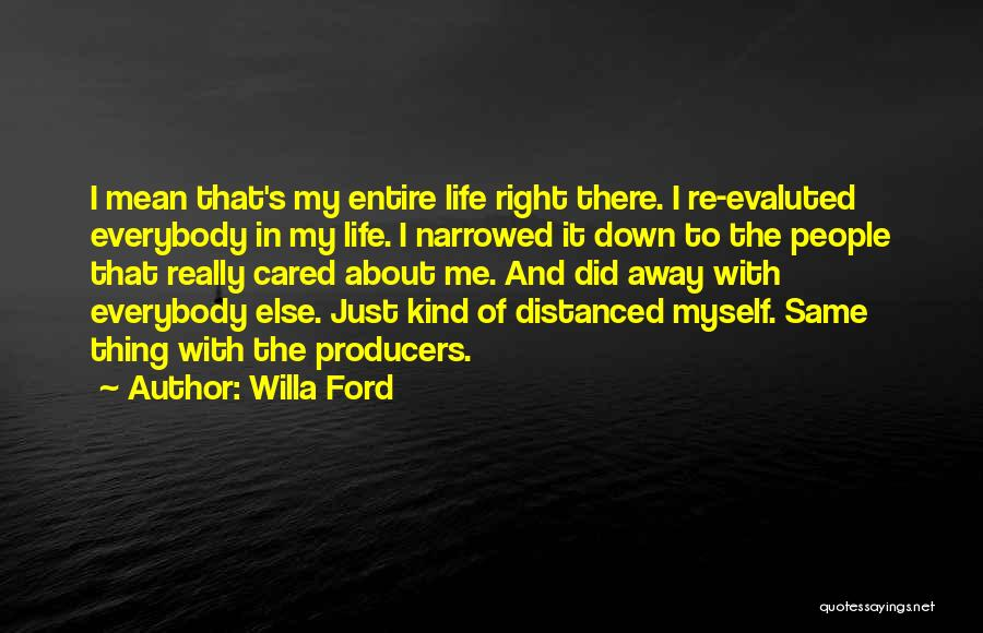 If Only He Cared Quotes By Willa Ford