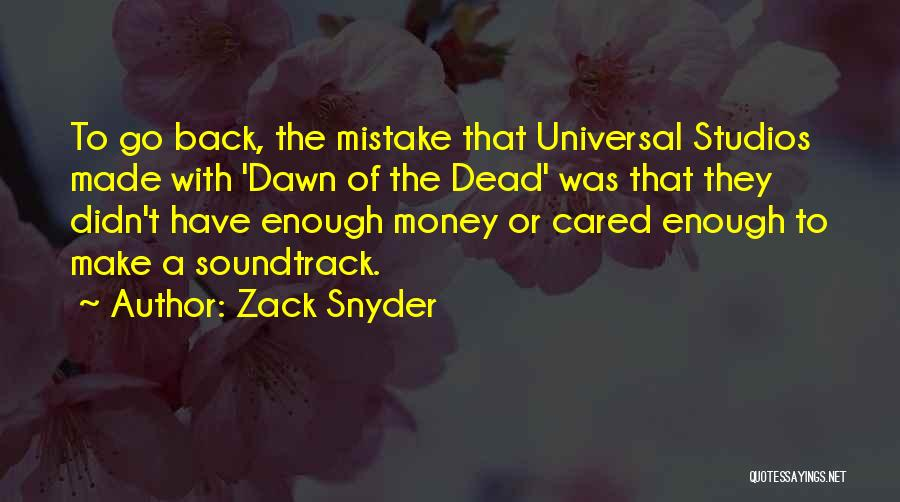 If Only He Cared Quotes By Zack Snyder