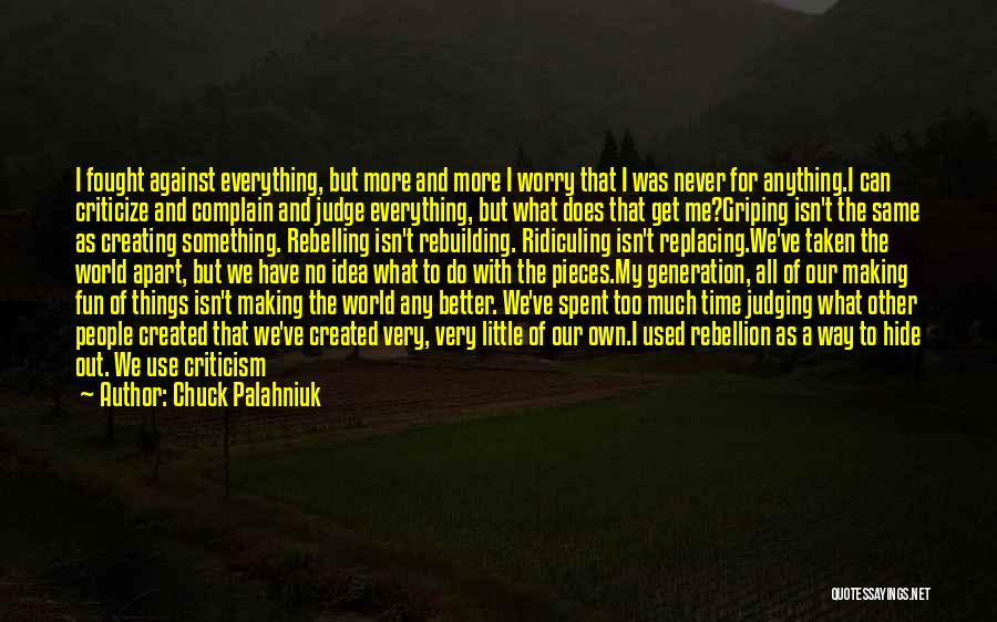 If Only I Can Do Something Quotes By Chuck Palahniuk