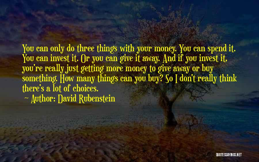 If Only I Can Do Something Quotes By David Rubenstein
