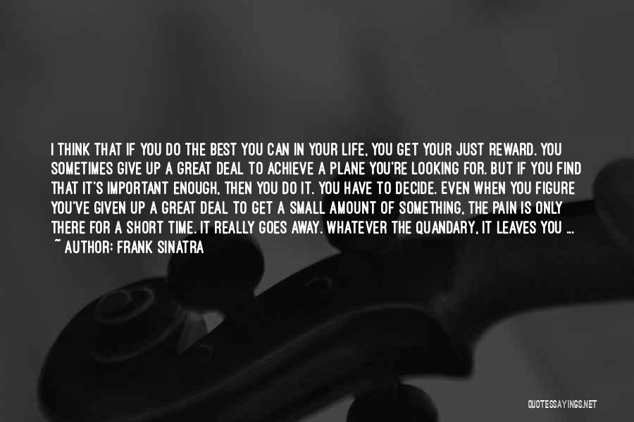 If Only I Can Do Something Quotes By Frank Sinatra
