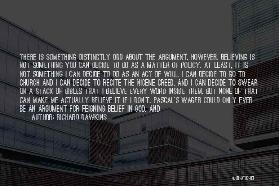 If Only I Can Do Something Quotes By Richard Dawkins