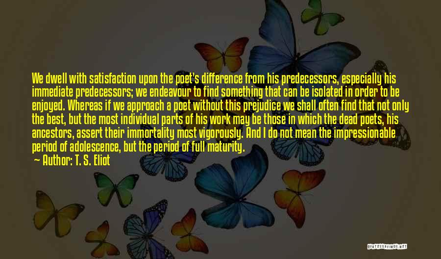 If Only I Can Do Something Quotes By T. S. Eliot