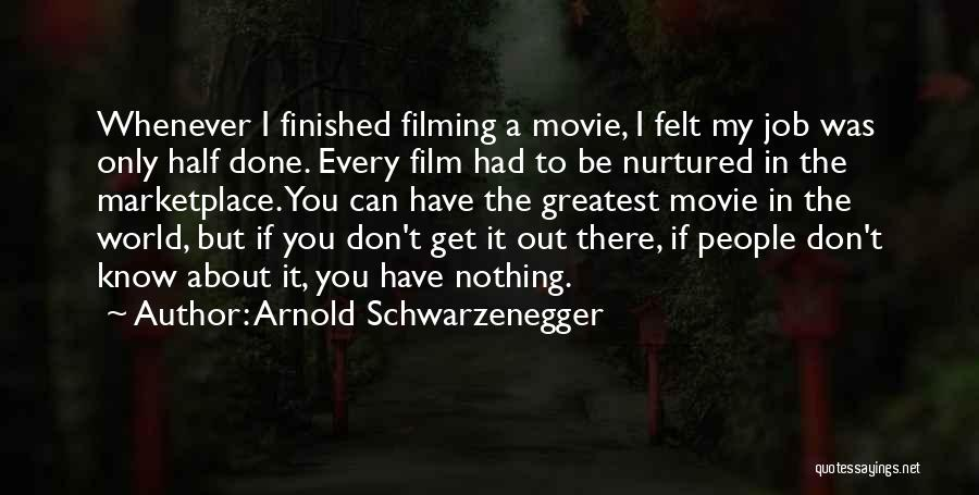 If Only Movie Quotes By Arnold Schwarzenegger