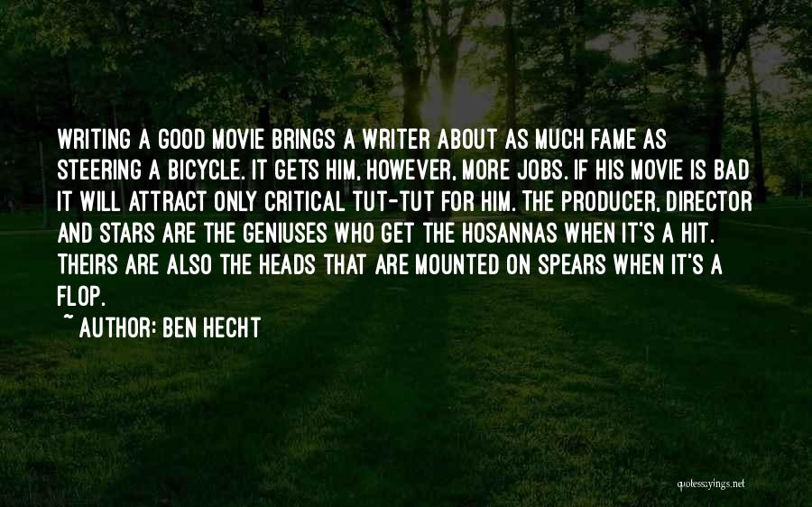 If Only Movie Quotes By Ben Hecht