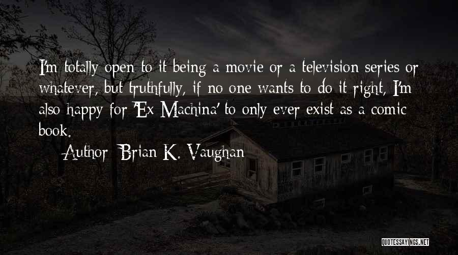 If Only Movie Quotes By Brian K. Vaughan