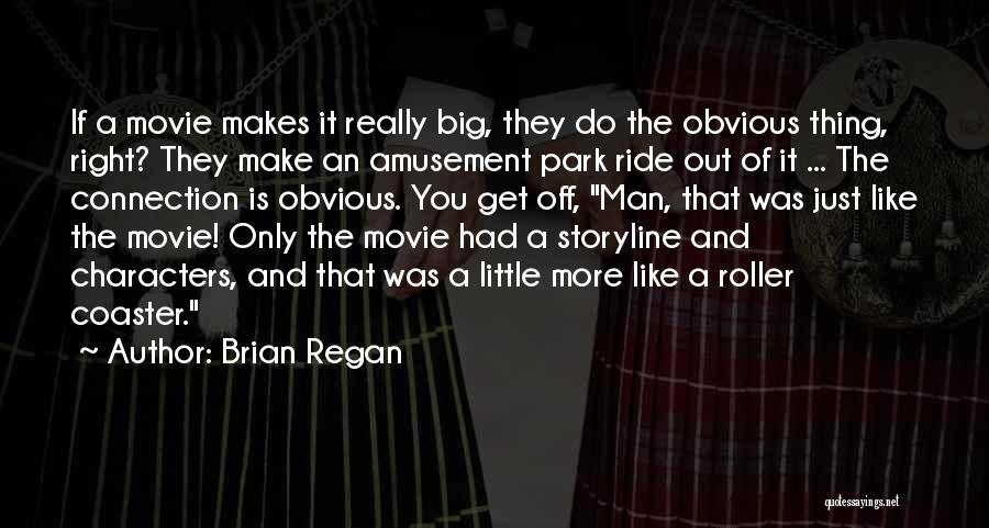 If Only Movie Quotes By Brian Regan