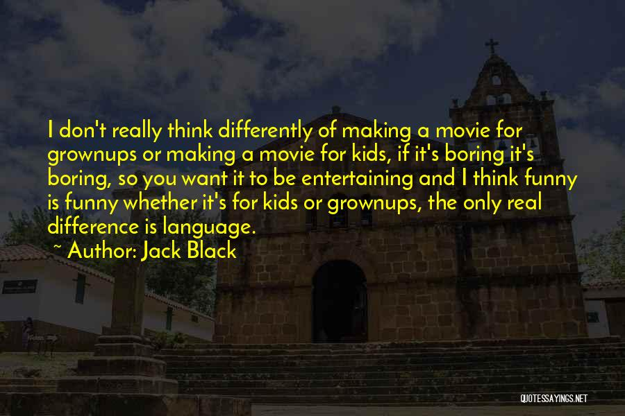 If Only Movie Quotes By Jack Black