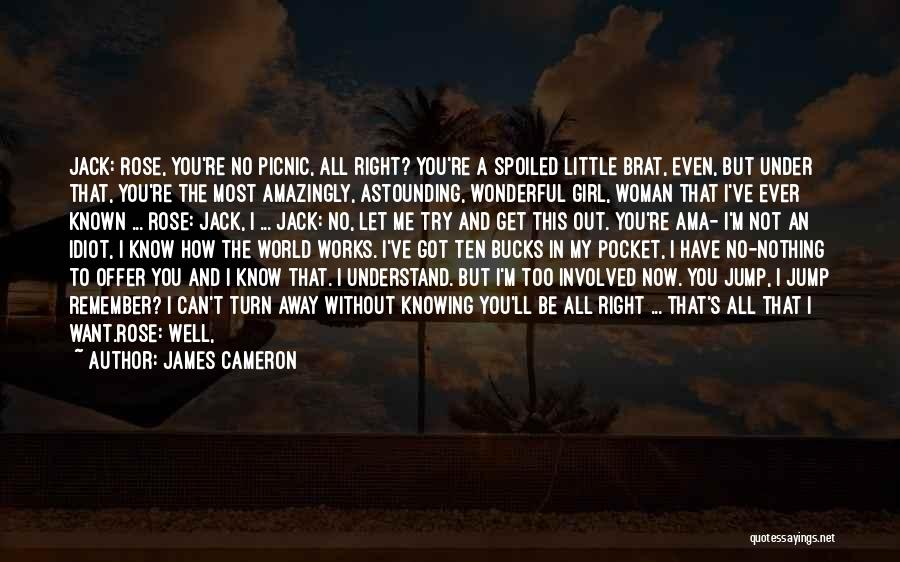 If Only Movie Quotes By James Cameron