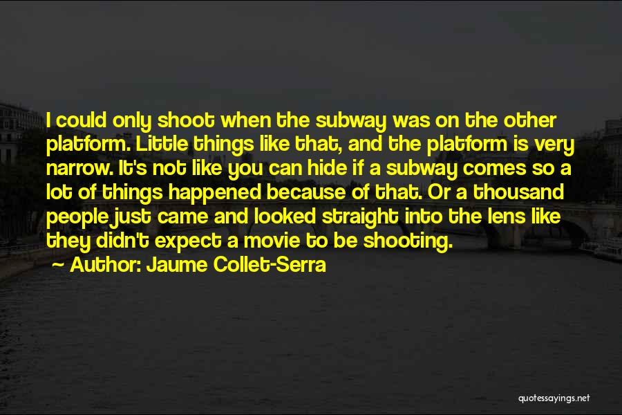If Only Movie Quotes By Jaume Collet-Serra