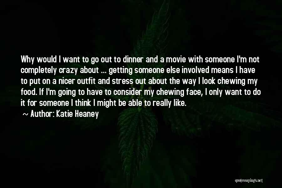 If Only Movie Quotes By Katie Heaney