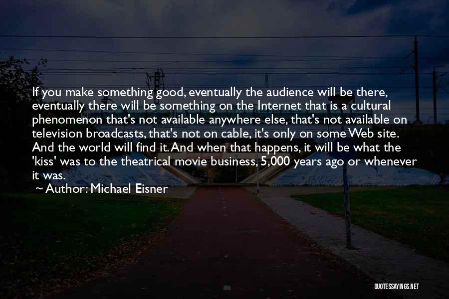 If Only Movie Quotes By Michael Eisner