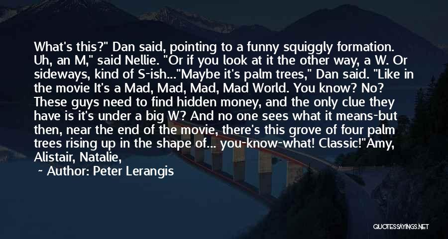 If Only Movie Quotes By Peter Lerangis