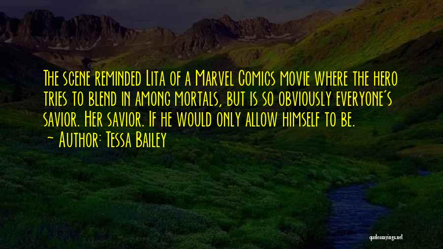 If Only Movie Quotes By Tessa Bailey