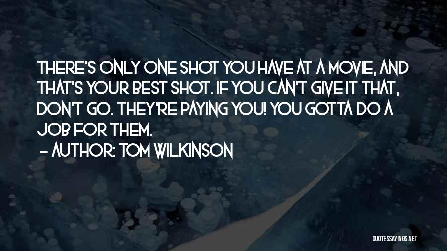 If Only Movie Quotes By Tom Wilkinson