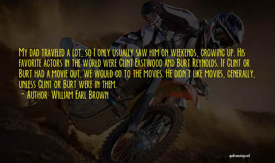 If Only Movie Quotes By William Earl Brown