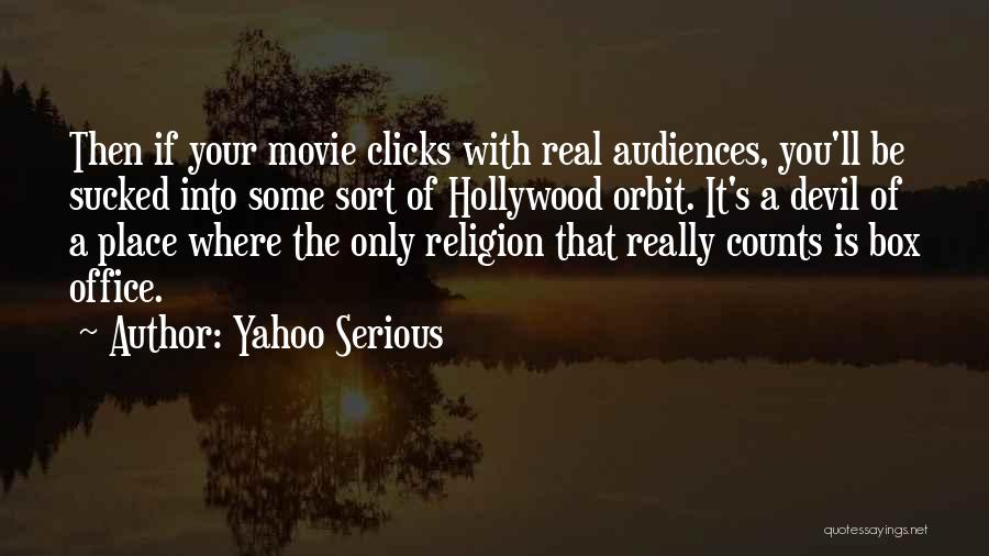 If Only Movie Quotes By Yahoo Serious