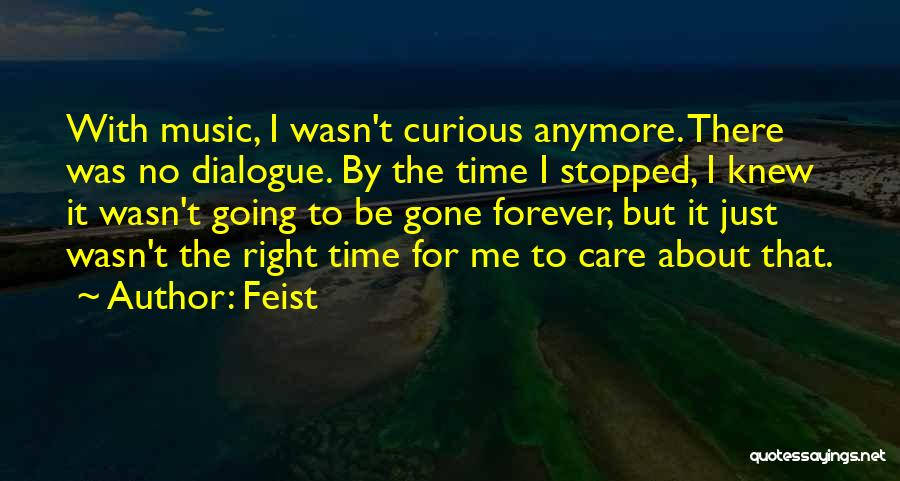 If Only You Knew How Much I Care Quotes By Feist