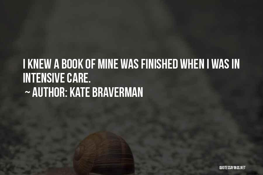 If Only You Knew How Much I Care Quotes By Kate Braverman