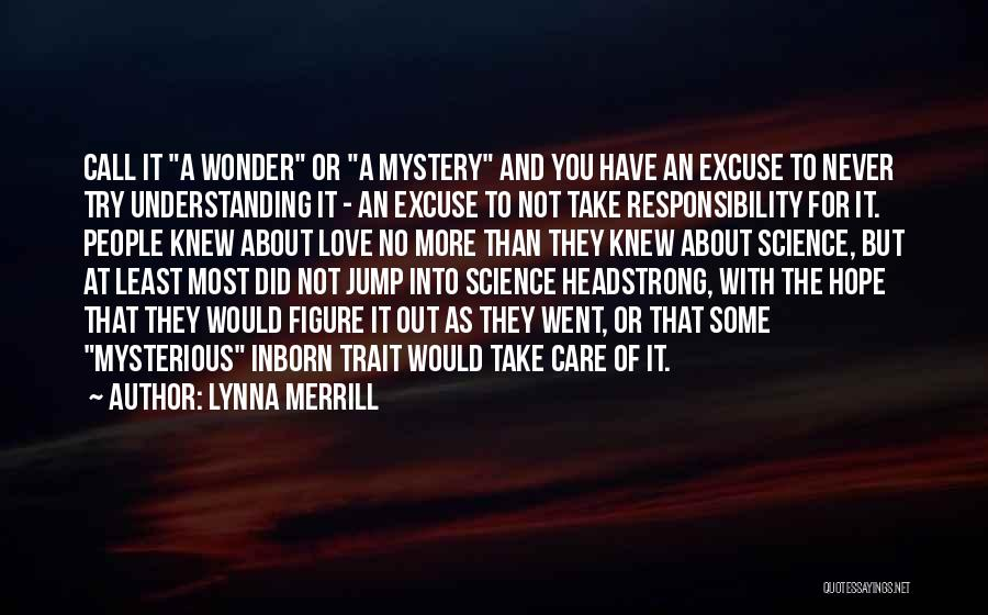 If Only You Knew How Much I Care Quotes By Lynna Merrill