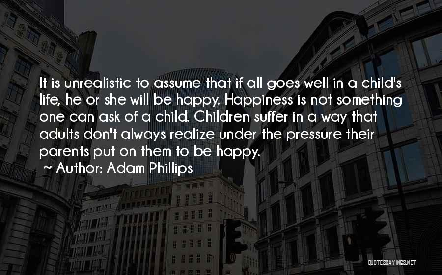 If She Is Happy Quotes By Adam Phillips