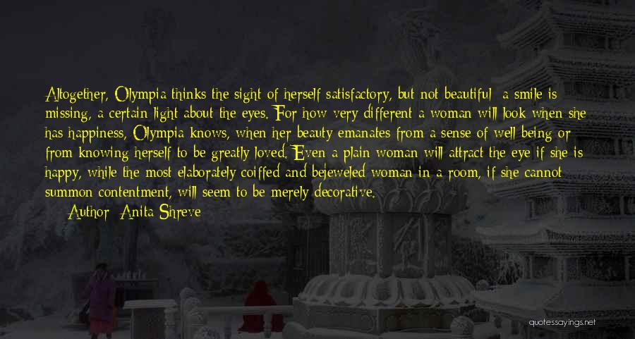 If She Is Happy Quotes By Anita Shreve