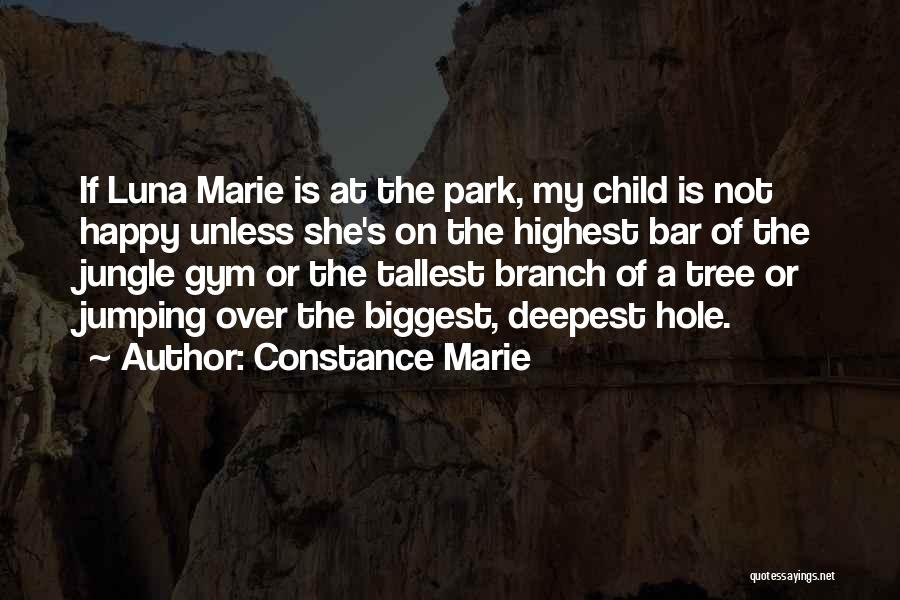 If She Is Happy Quotes By Constance Marie