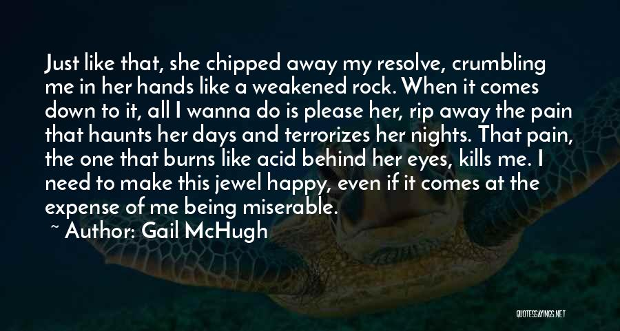 If She Is Happy Quotes By Gail McHugh